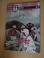 Schildhefte Nr.5 Kameraden Im Kampf.Das Narrende Licht - Boeken, Tijdschriften & Catalogi