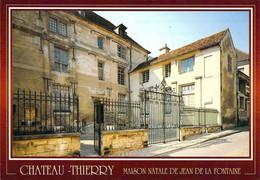02 - Château Thierry - Maison Natale De Jean De La Fontaine - Chateau Thierry