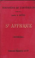 Ministére De L'Interieur Carte Au 1/100 000 Saint AFFRIQUE Aveyron  Tirage De 1892 Feuille XVIII 33 - Mapas Geográficas