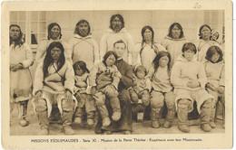MISSIONS ESQUIMAUDES - Série XI - Mission De La Petite Thérèse: Esquimaux Avec Leur Missionnaire - Missions