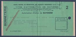 Rationnement.Carte D'alimentation.Ravitaillement.Autorisation D'achat De Rayonne.Attribution De Matières. - Ohne Zuordnung