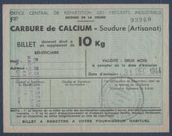 Rationnement.Carte D'alimentation.Ravitaillement.Carbure De Calcium,billet De 10 Kg. - Ohne Zuordnung