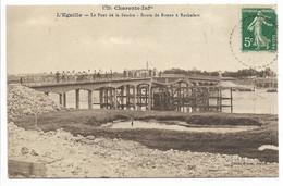 17-L'EGUILLE-Le Pont De La Seudre - Route De Royan à Rochefort...  Animé - Other Municipalities