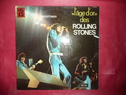 LP33 N°6140 - L' AGE D' OR DES ROLLING STONES -  VOL.8 - 278.038 - DISQUE EPAIS MADE IN LONDON - BELLE GALETTE ***** - Rock