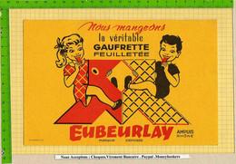 BUVARD  : Nous Mangeons La Veritable Gaufrette EUBEURLAY  AMPUIS Rhone - Sucreries & Gâteaux