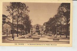 ASIE - VIET NAM - SAÏGON - Le Boulevard Bonnard Et Le Théâtre Municipal - Vietnam