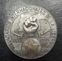 MEDALLA. VOLUNTARIOS INTERNANCIONALES DE LA LIBERTD, 1936 -1939. - [ 2] 1931-1939 : Republic
