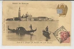 ITALIE - Saluti Da VENEZIA - Isola Di S. Giorgio - Venezia