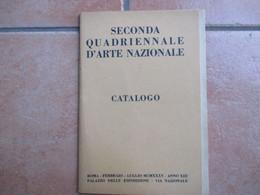 1935 Seconda Quadriennale D'Arte Nazionale CATALOGO Roma Febbraio Luglio Palazzo Esposizioni Anno XIII EF - Libri, Riviste, Fumetti