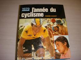 ANNEE DU CYCLISME 1979 HINAULT SARRONI KNETEMANN MOSER RAAS THURAU MAERTENS - Sport