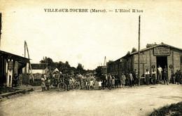 13969  - VILLE Sur TOURBE -  L'HOTEL RITOU - RESTAURANT  Belle Animation - Métier - Rare  DIPARU  !! - Ville-sur-Tourbe