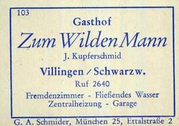 1 Altes Gasthausetikett, Gasthof Zum Wilden Mann, J. Kupferschmid, Villingen/Schwarzw. #1033 - Matchbox Labels