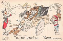 """POLITIQUE SATIRIQUE """" Il Est Resté En ...Pams  """"  ( Clemenceau  ; Combes ...)  FRANC MACONNERIE - Satirical"""