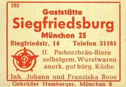 1 Altes Gasthausetikett, Gaststätte Siegfriedsburg, Inh. Johann Und Franziska Boos, München 23, Siegfriedstr. 14 #1034 - Matchbox Labels