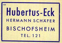 1 Altes Gasthausetikett, Hubertus-Eck, Hermann Schäfer, Bischofsheim #1036 - Matchbox Labels