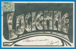 Prénom - LUCIENNE - Femme - Multitude De Portraits De Femmes Dans Les Lettres - 1905 - Firstnames