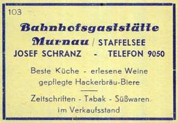 1 Altes Gasthausetikett, Bahnhofsgaststätte Murnau/Staffelsee, Josef Schranz #1038 - Matchbox Labels
