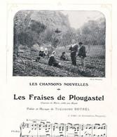 LES FRAISES DE PLOUGASTEL Théodore Botrel 1908 - Noten & Partituren