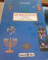 Le Religioni Nel Mondo Di Gianni Gargione  - Vincenzo Pisapia - Religion