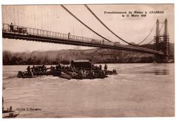 Aramon Franchissement Du Rhone Le 17 Mars 1934 , Genie - Aramon