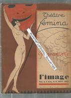 CC /  Programme THEATRE FEMINA 1927 @@ Couverture Signé LOUIS ROLLET @@ L'IMAGE - Periódicos
