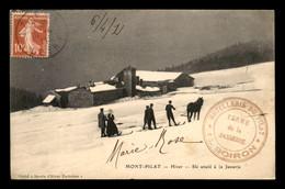 42 - MONT-PILAT - SKI ATTELE A LA JASSERIE - CACHET HITELLERIE DU PILAT BOIRON - Mont Pilat