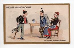 - CHROMO BISCUITS VENDROUX - CALAIS - Les Voyages Forment La Jeunesse - - Vendroux