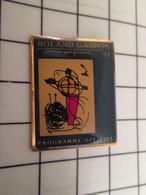 715d Pin's Pins / Rare Et De Belle Qualité !!! THEME SPORTS / TENNIS PROGRAMME OFFICIEL ROLAND GARROS 91 - Tennis