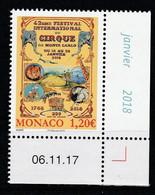 Monaco 2018 : LUXE !!! N° 3117 ( FESTIVAL INTERNATIONAL DU CIRQUE ) - Neuf** - En Coin Daté - - Ungebraucht
