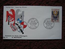 LDB - Enveloppe 1er Jour FDC - Centenaire De L'Ecole D'Horlogerie De BESANCON - Cachet BESANCON  19-05-1962 - 1960-1969