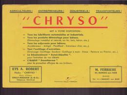 """Buvard ( 21 X 14 Cm ) """" Chryso """" Lubrifiants, Adjuvants ... ( Pliures, Taches, écritures , Petit Trou ) - Other"""