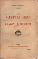 DE SAURET LE HONTE A MANGIN LE BOUCHER GUERRE 1914 1918 RECIT ETAT MAJOR DIVISION  PAR H. DUTHEIL - 1914-18