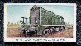 Image TICKET Balance Automatique SAFBA - Train Locomotive N° 15 LOCO-TRACTEUR 040-DA 1946 - Otros