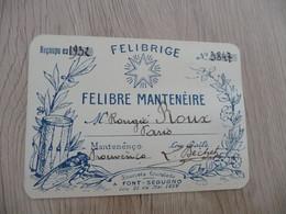 Carte De Membre Félibre Félibrige Mouvement Mistral 1932 Felibre Manteneire Signé Béchet - Historische Documenten