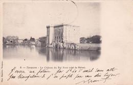 13  Tarascon Le Chateau Du Roi Rene Cote Du Thone - Tarascon