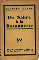 DU SABRE A LA BAIONNETTE RECIT GUERRE 1914 1918 CHASSEURS AFRIQUE POILUS TRANCHEES  PAR O. CERAN - 1914-18