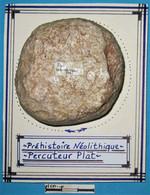 Préhistoire, Néolithique, Superbe Percuteur Plat Et Quasi Discoïde En Silex. Neolithic. - Arqueología