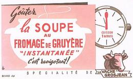 BUVARDS   LA SOUPE  AU FROMAGE  DE GRUYERE             BU2 - Soups & Sauces