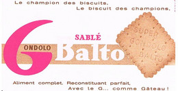BUVARDS  BISCUIT  DES CHAMPIONS SABLE  GONDOLO  BALTO             BU3 - Sucreries & Gâteaux