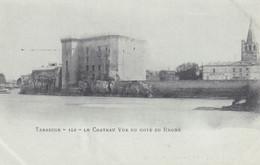 13  Tarascon    Le  Chateau  Vu Du Cote Du Rhone - Tarascon