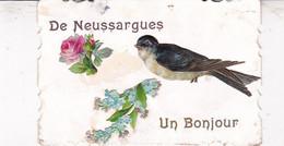 15 / DE NEUSSARGUES UN BONJOUR  / RARE + - Altri Comuni