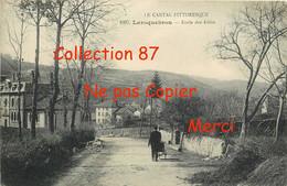 15 ☺♦♦ LAROQUEBROU < RARE VISUEL De L'ECOLE Des FILLES N° 1107 - Altri Comuni