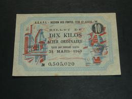 Très Rare Ancien Billet De 10 Kilos D'acier Ordinaire, 1939, OCRPI Section Fontes, Fers Et Aciers M - Old Paper