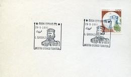 58955 Italia, Special Postmark 1991 Ceprano Frosinone Mostra Storico Tematica Giuseppe Garibaldi - Sonstige
