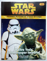 LIVRET EDITIONS ATLAS STAR WARS FIGURINES 2005 3 (1) - YODA ET STORMTROOPER - Episode I