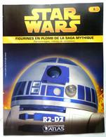 LIVRET EDITIONS ATLAS STAR WARS FIGURINES 2005 5 - R2 - D2 R2-D2 - Episode I