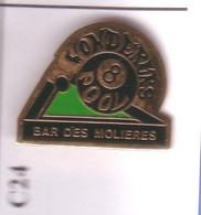 C06 Pin's BILLARD 8 POOL BAR DES MOLIERES Wonderers Pool Achat Immédiat - Biliardo