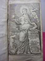 1658. Ioanne Petro Maffeio. Vita St Ignatii, Fondatoris Societatis Jesu - Books, Magazines, Comics
