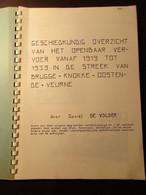 Het Openbaar Vervoer Vanaf 1919 Tot 1939 In De Streek Van Brugge Knokke Oostende De Panne - Door D. Devolder - Trein - Sonstige