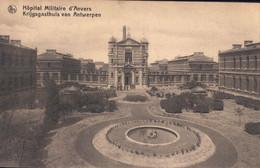 Hôpital Militaire D'Anvers Krijgsgasthuis Van Antwerpen - Antwerpen